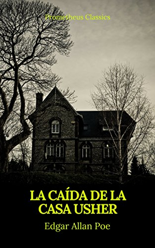 La caída de la Casa Usher (Prometheus Classics) por Edgar Allan Poe