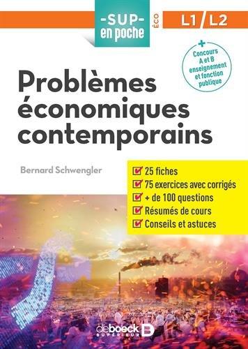 Problèmes économiques contemporains par Bernard Schwengler