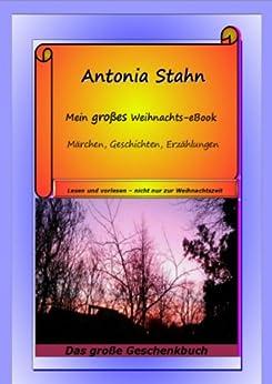Mein großes Weihnachts - eBook von [Stahn, Antonia]