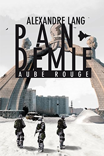 Pandemie, Aube Rouge (French Edition)