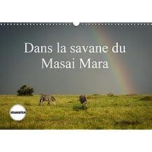 Dans la savane du Masai Mara (Calendrier mural 2018 DIN A3 horizontal): Les animaux de la savane (Calendrier anniversaire, 14 Pages ) (Calvendo Nature)
