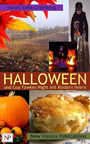 Halloween und Guy Fawkes Night mit Kindern feiern