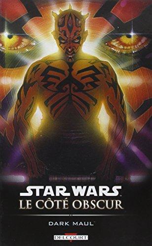 Star Wars, Le côté obscur, Tome 2 : Dark Maul