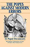 The Popes Against Modern Errors: 16 Papal Documents (English Edition)