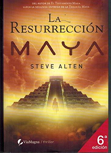 Resurreccion Maya, la (Thriller (viamagna))
