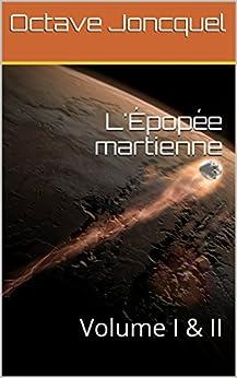 L'épopée martienne Volume I - Les titans du ciel