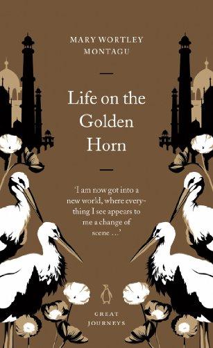 Life on the Golden Horn (Penguin Great Journeys) (English Edition) - Türkisch-fell