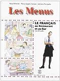 Les menus. Le français au restaurants et au cafés