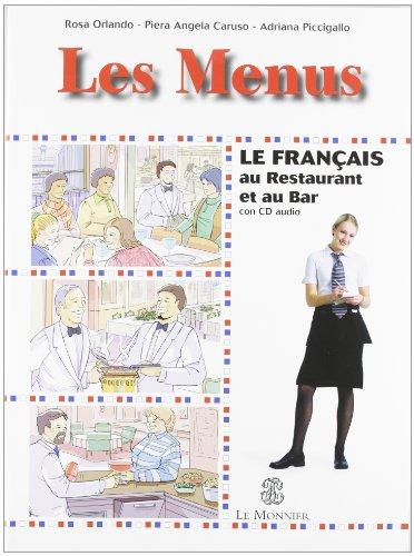 Les menus. Le franais au restaurants et au cafs
