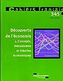 Découverte de l'économie 1.Concepts, mécanismes et théories économiques n.345 (juillet-août 2008)