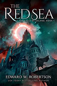 The Red Sea (The Cycle of Galand Book 1) (English Edition) von [Robertson, Edward W.]