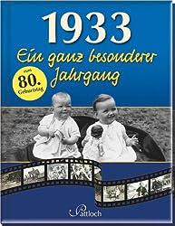 1933: Ein ganz besonderer Jahrgang