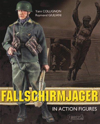 Fallschirmjager: In Action Figures (Figures & Toys) por Yann Collignon
