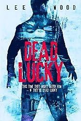 Dead Lucky: Gripping British crime thriller (Trentbridge Tales Book 3)