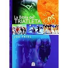 La biblia del triatleta (Deportes, Band 22)