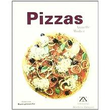 """Pizzas (Coleccion """"Buen Provecho""""/Bon Apetit Series)"""