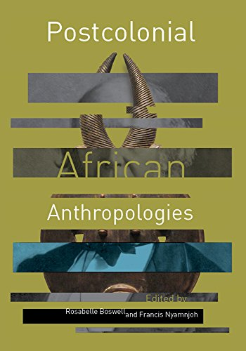 Postcolonial African Anthropologies por Francis Nyamnjoh