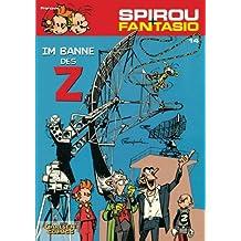 Spirou & Fantasio 14: Im Banne des Z: (Neuedition)