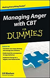 Managing Anger with CBT For Dummies by Gillian Bloxham (2013-01-14)