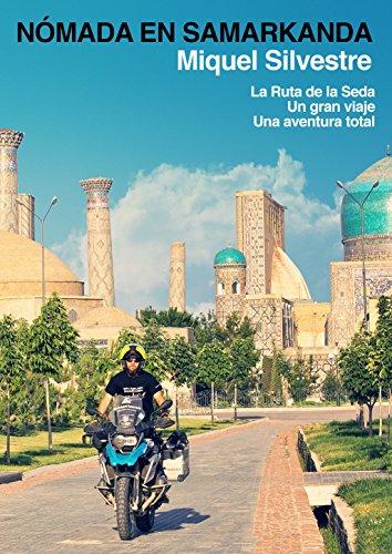 Nómada en Samarkanda por Miquel Silvestre