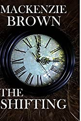 The Shifting: Volume 1 by Mackenzie Brown (2012-05-24)