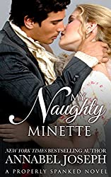 My Naughty Minette (Properly Spanked Book 3)