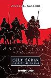 Image de Celtiberia: En los reinos de Lug