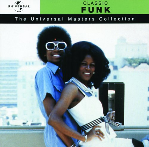 Classic Funk - Universal Masters