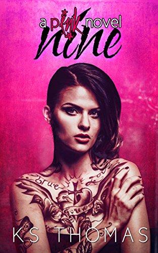 Nine: A pINK Novel (A pINK Series Book 1) (English Edition)