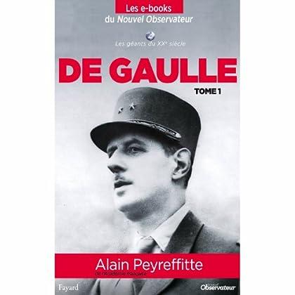 De Gaulle (tome 1) (Nouvel Observateur, Les geants du XX ème siècle t. 5)