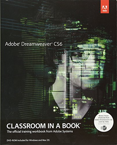 Adobe Dreamweaver CS6 Classroom in a Book (Creative Html Design)