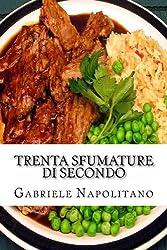 Trenta sfumature di secondo (Italian Edition)
