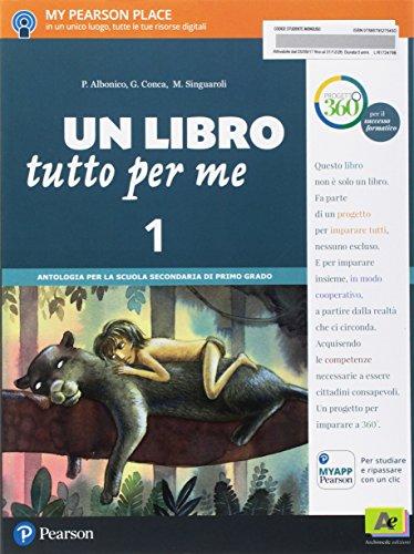 Un libro tutto per me. Per la Scuola media. Con e-book. Con espansione online: 1