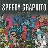 Speedy Graphito - Home Street Home