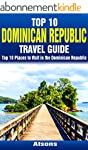 Top 10 Places to Visit in the Dominic...