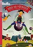 Baron von M?nchhausen und seine wundersamen Geschichten: Buch mit Audio-CD. Deutsche Lekt?re f?r das GER-Niveau A1. Mit Annotationen und MP3-Download (Junge ELI Lekt?ren)