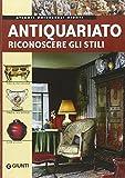 Scarica Libro Antiquariato Riconoscere gli stili Ediz illustrata (PDF,EPUB,MOBI) Online Italiano Gratis