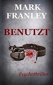 BENUTZT: Psychothriller (Mike Köstner 2) von [Franley, Mark]