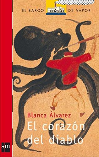 El corazón del diablo (El Barco de Vapor Roja) por Blanca Álvarez González