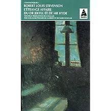 L'étrange affaire du dr Jekyll et de mr Hyde - Traduction par Guillaume Pigeard de Gurbert et Richard Scholar
