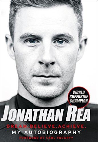 Dream. Believe. Achieve. My Autobiography par Jonathan Rea