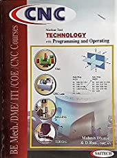 CNC Machine Tool Technology with Programming and Operating