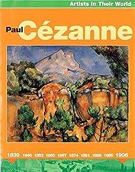 Paul Cezanne (Artists in their World)