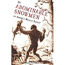 Do Abominable Snowmen of America Really Exist?