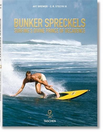 VA-BUNKER SPRECKELS - SURFING'S DIVINE PRINCE OF DECADENCE
