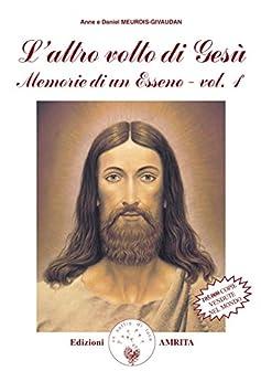 Utorrent Descargar Español L'altro volto di Gesù: Memorie di un Esseno, tomo I Gratis PDF