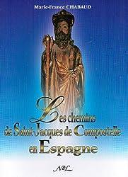 Les chemins de saint jacques de compostelle en Espagne