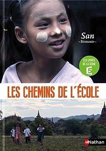 """Afficher """"Les chemins de l'école - San"""""""