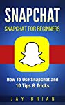 FOR ALL SNAPCHAT BEGINNERSAre you one of those people that have sadly fallen behind the Snapchat curve? Are you just tired of sending the same kinds of snaps to family and friends? Do you wish that you could somehow change the world with what you hav...