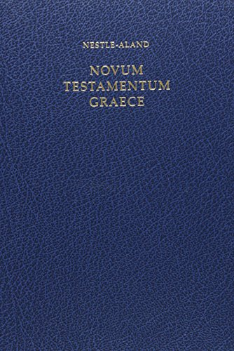 Novum Testamentum Graece: Nestle-Alund (Institute for New Testament Tx)